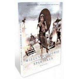 BBC. WIELCY WODZOWIE Spartakus