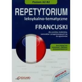 FRANCUSKI REPETYTORIUM LEKSYKALNO-TEMATYCZNE